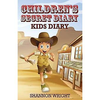 Childrens Secret Diary Kids Diary by Wright & Shannon