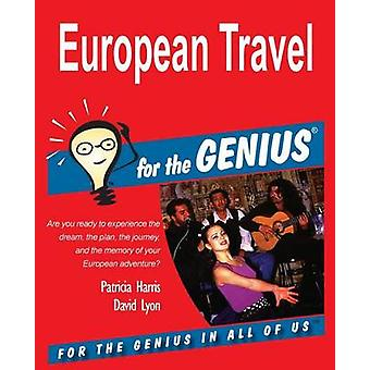 European Travel for the GENIUS by Harris & Patricia
