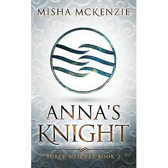 Annas Knight by McKenzie & Misha