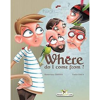 Where do I come from by Curtiss & Dominique