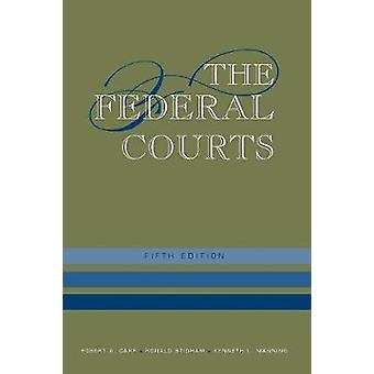 The Federal Courts by Carp & Robert A.