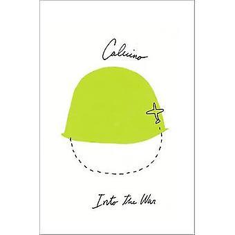 Into the War by Italo Calvino - Martin McLaughlin - 9780544146389 Book
