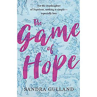 The Game Of Hope by Sandra Gulland - 9780143187127 Book