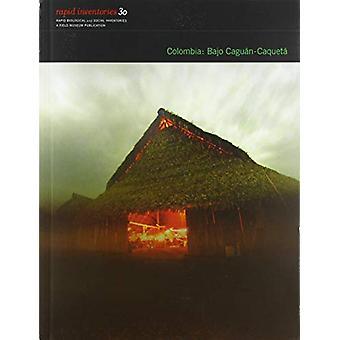 Colombia - Bajo Caguan-Caqueta by . Pitman - 9780982841983 Book