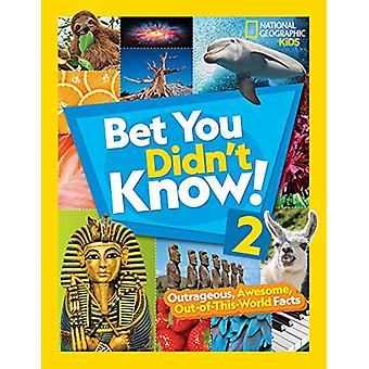 Bet You Didn't Know! 2 by National Geographic Kids - 9781426334351 Bo