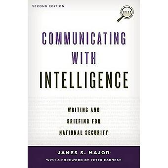 Communicating with Intelligence - Writing and Briefing for National Se