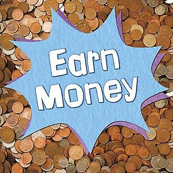 Earn Money by Emily Raij - 9781474781565 Book