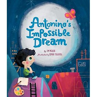 Antonino's Impossible Dream by Tim McGlen - 9781506449333 Book