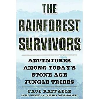 The Rainforest Survivors - Adventures Among Today's Stone Age Jungle T