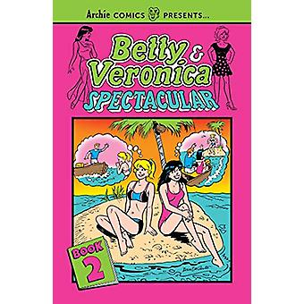 Betty & Veronica Spectacular Vol. 2 by Archie Superstars - 978168