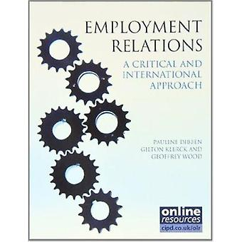 Employment Relations - A Critical and International Approach by Paulin