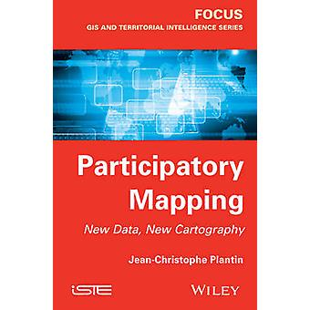 Participatory Mapping - New Data - New Cartography by Jean-Christophe