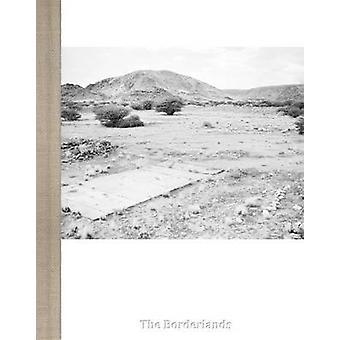 Jo Ractliffe - The Borderlands by Jo Ractliffe - 9788416282067 Book