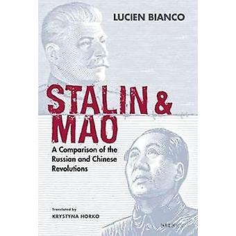 Stalin and Mao - A Comparison of the Russian and Chinese Revolutions b