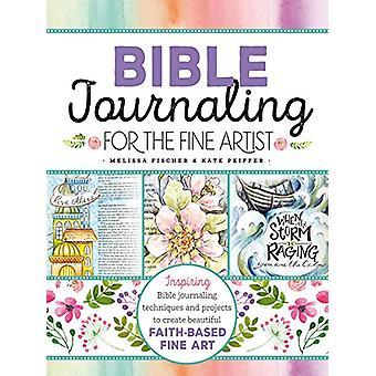 Bible Journaling for the Fine Artist - Inspiring Bible journaling tech