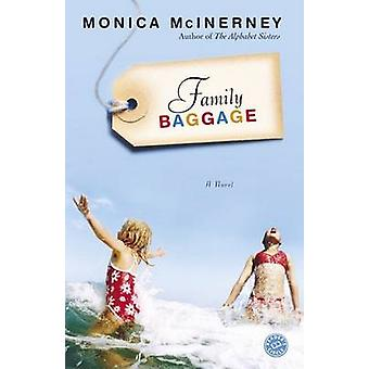 Family Baggage by Monica McInerney - 9780345490124 Book