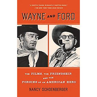 Wayne And Ford by Nancy Schoenberger - 9780307744159 Book