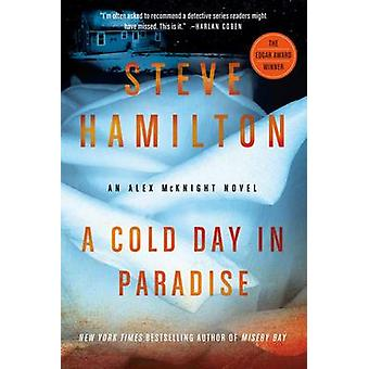 A Cold Day in Paradise by Steve Hamilton - 9781250012685 Book
