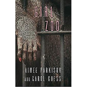 Girl Zoo by Aimee Parkison - 9781573660709 Book