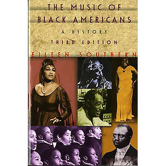 The Music of Black Americans - A History by Eileen Southern - 97803939