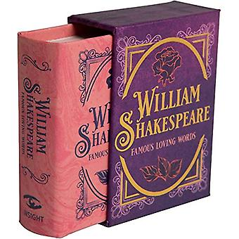 William Shakespeare - Famous Loving Words by Darcy Reed - 978168383864