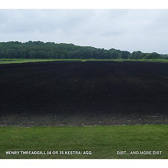Threadgill*Henry / 14 or 15 Kestra: Agg - Dirt & More Dirt [CD] USA import