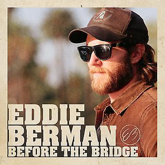 Berman*Eddie - Before the Bridge [CD] USA import