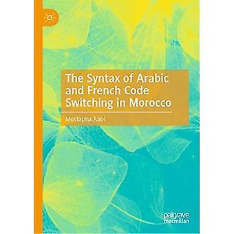 La syntaxe de l'arabe et Français changement de code au Maroc