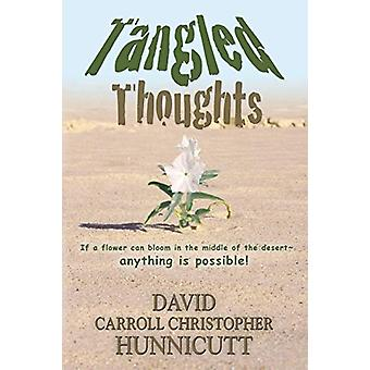 Tangled Thoughts by David Carroll Christopher Hunnicutt - 97809890015