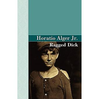 Ragged Dick by Horatio Alger - 9781605120041 Book