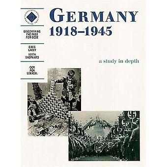 Germany 19181945 A depth study A Study in Depth Student's Book Discovering the Past for GCSE