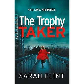 The Trophy Taker DC Charlotte Stafford Series 2