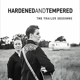 Hardened & Tempered - Trailer Sessions [CD] USA import