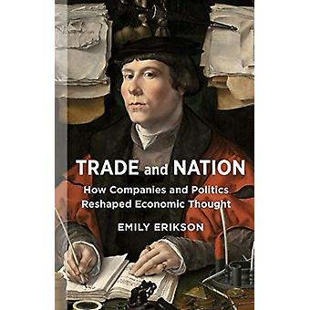 Trade and Nation door Emily Erikson