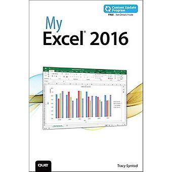 Min Excel 2016 - innehåller uppdaterat innehåll Program av Tracy Syrstad - 978