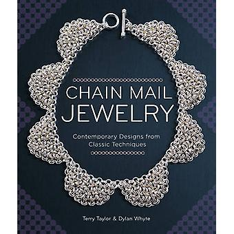 Chain Mail Jewelry - Contemporary Designs from Classic Techniques (Rev