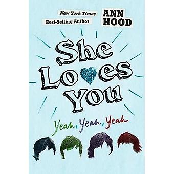 彼女はあなたを愛して - はい - はい - はい、彼女はあなたを愛して - はい - はい - はい