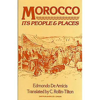 Morocco - Its People and Places by Edmondo De Amicis - 9781850770558 B