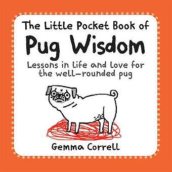 Den lilla Pocket boken mops visdom - lektioner i livet och kärlek till th