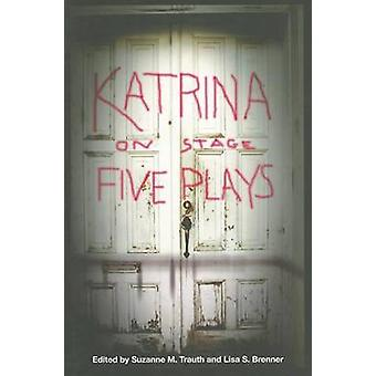 Katrina em palco - cinco peças de Suzanne M. Trauth - Lisa Brenner - 97