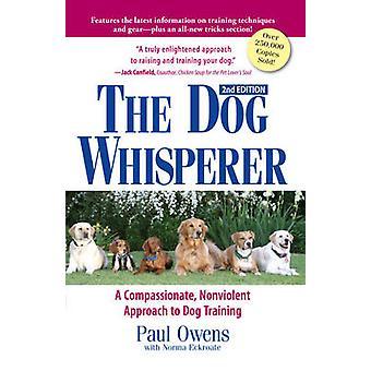 犬トラ犬ウィスパラー - 思いやり - 非暴力的アプローチ