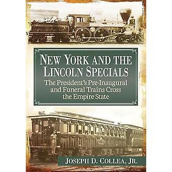 New York und die Lincoln-Specials - der Präsident ist bereits erste und