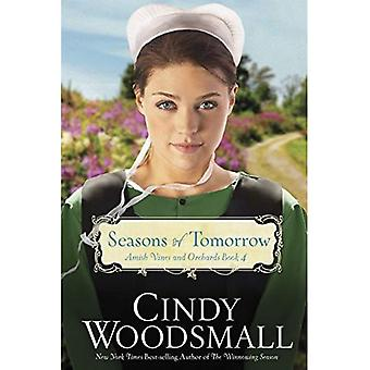 Seasons of Tomorrow (Amish Vines and Orchards Series)