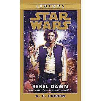 Star Wars: Han Solo Trilogy: Rebel Dawn Book 3 (Star Wars)