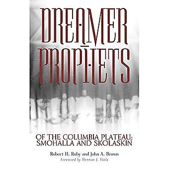 Dreamer-prophètes du Plateau du Columbia: Smohalla et Skolaskin, Vol. 191