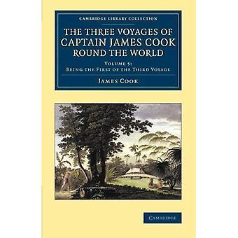 I tre viaggi del capitano James Cook in tutto il mondo: Volume 5 (collezione biblioteca di Cambridge - esplorazioni marittime)