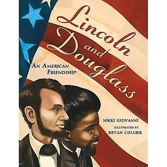 Lincoln en Douglass: een Amerikaanse vriendschap