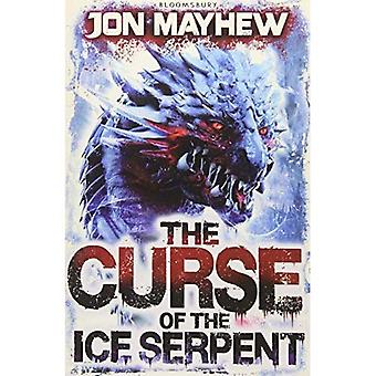 La malédiction du Serpent glace (Monster Odyssey 3)