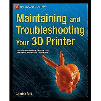Manutenzione e risoluzione dei problemi della stampante 3D