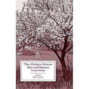 Trois Dialogues entre Hylas et Philonous (Broadview Edition)